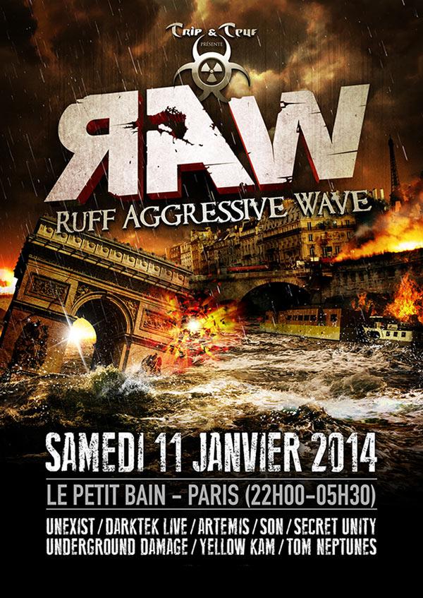 RUFF AGRESSIVE WAWE (R.A.W) @ Paris