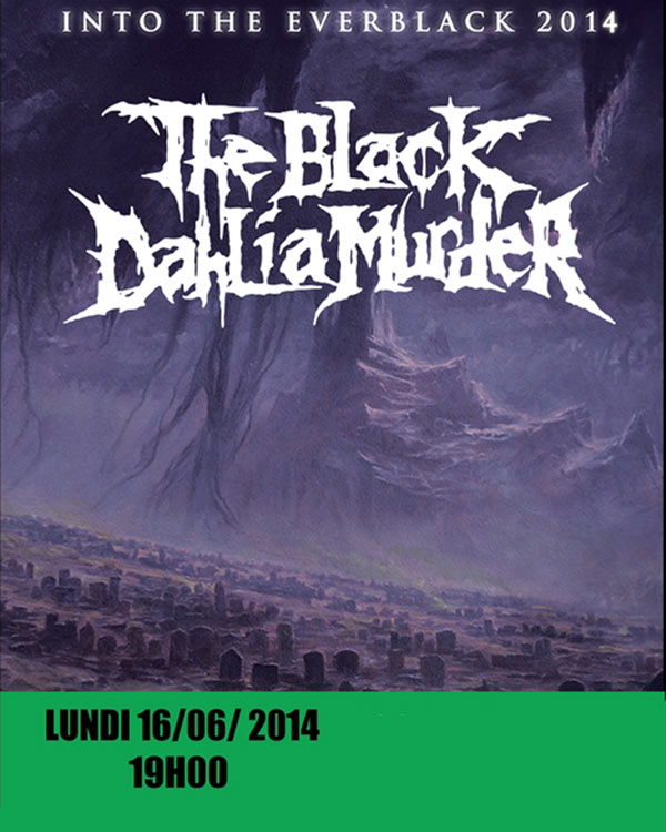 The Black Dahlia Murder @ Toulouse