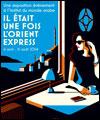 Réservation IL ETAIT UNE FOIS L'ORIENT EXPRESS